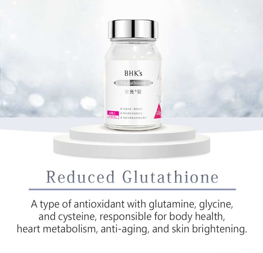 BHK's Glutathione makes you visibly brighter