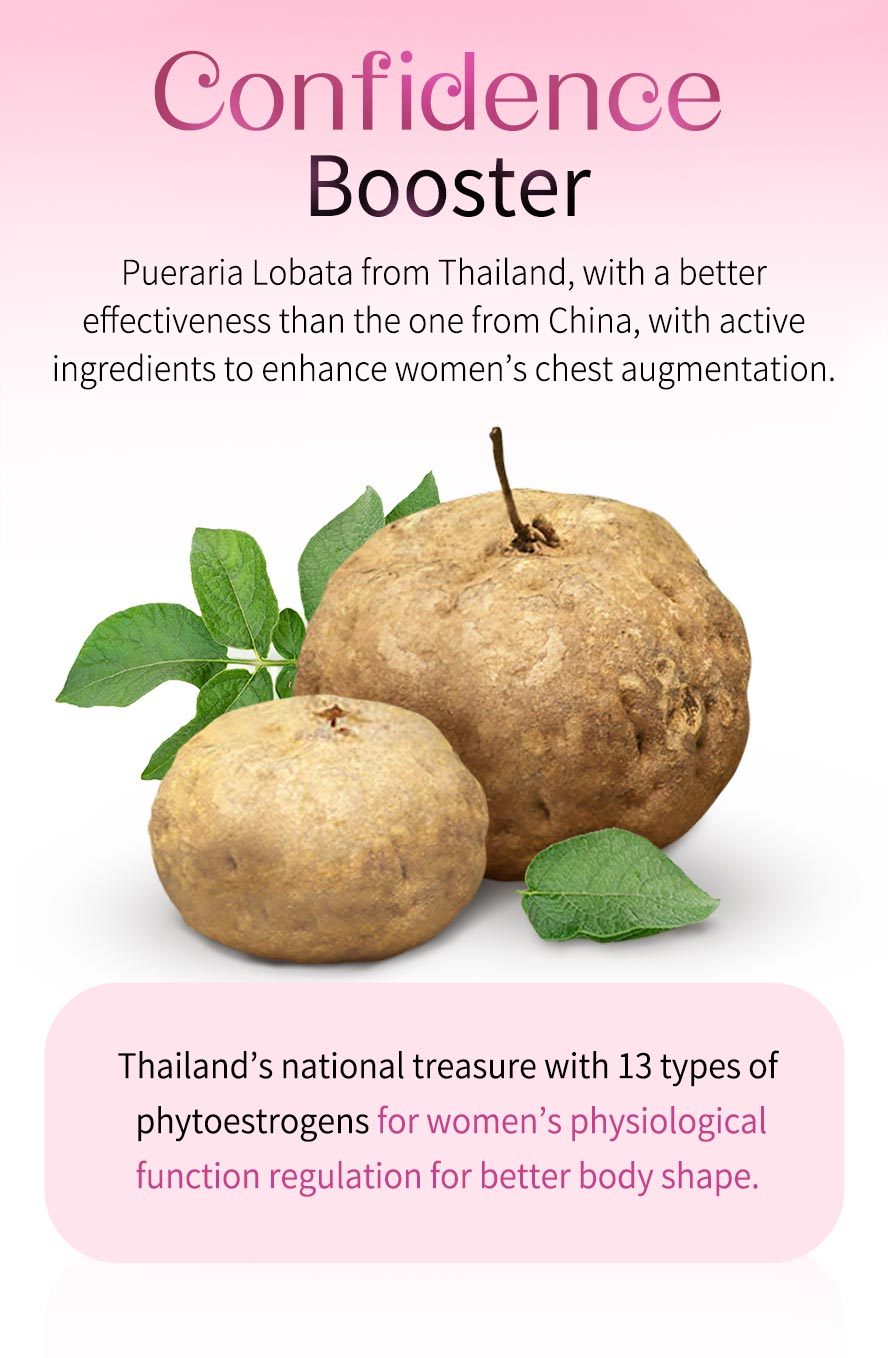 Thailand's Pueraria is different from Chinese Pueraria, with 13 kinds of phytoestrogens, works for breast augmentation even puberty has passed