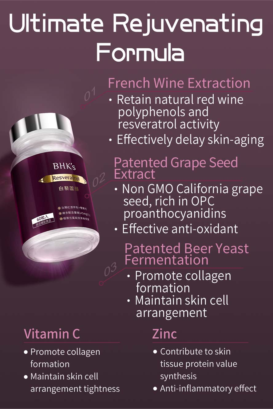 BHK's Resveratrol contains natural antioxidants, such as French red wine extract, grape extract, zinc, and vitamin C.