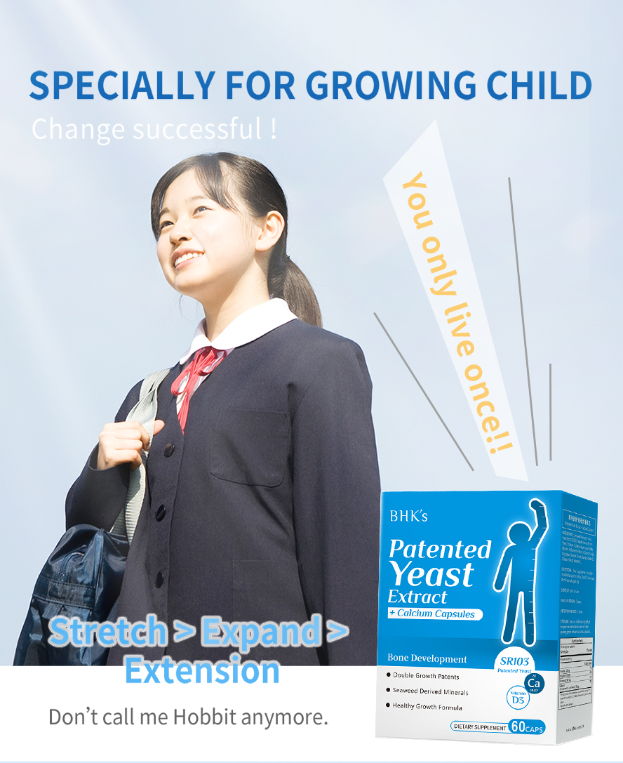 BHK's Patented Yeast Extract+Calcium Capsules help you have ideal height.