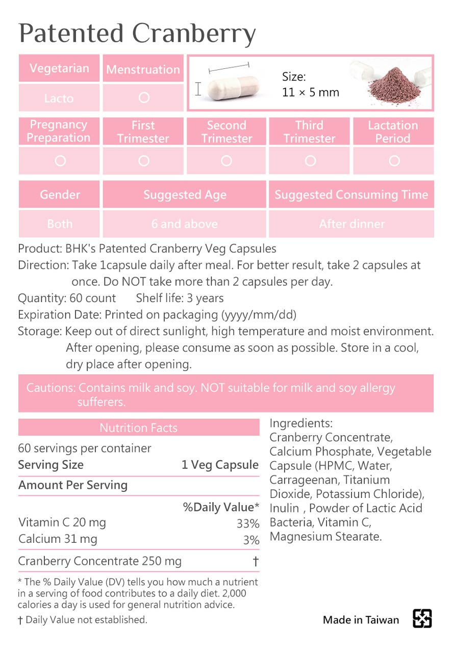 BHK's cranberry  is safety inspection, no side effect, natural ingredients.