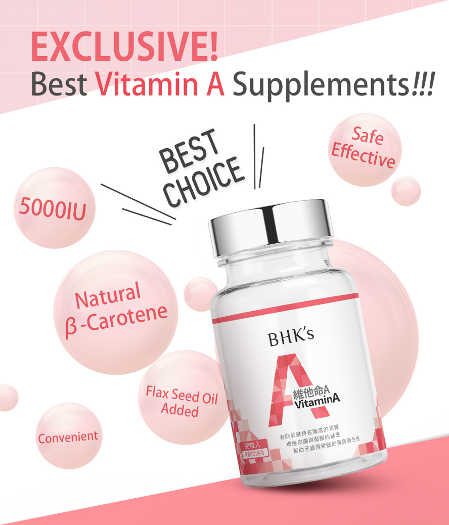 BHK's vitamin A help to maintain healthy eyesight and enhance immune system function