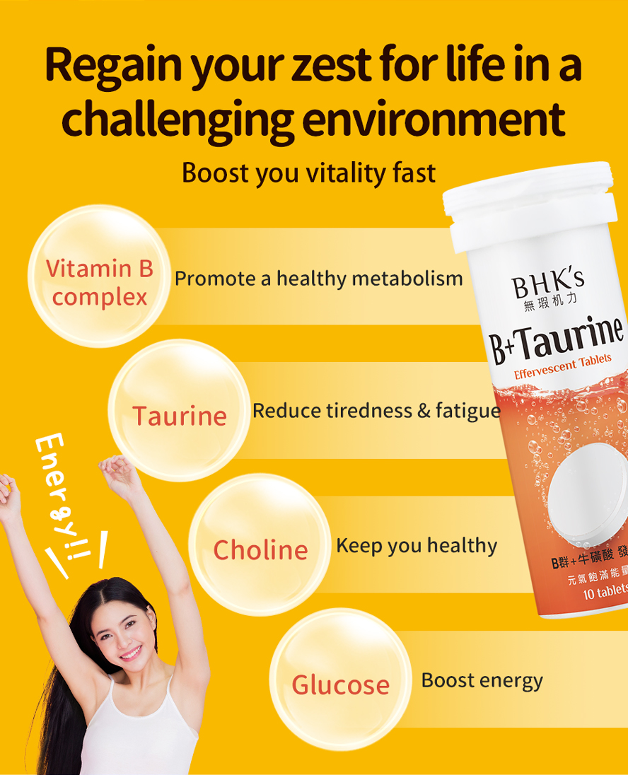 BHK's B Complex + Taurine Effervescent boost energy metabolism.