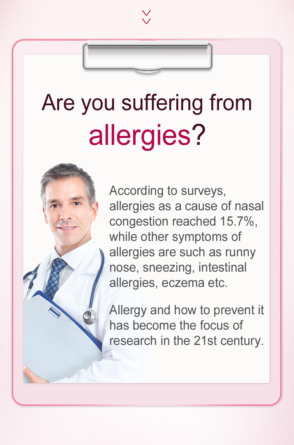 Allergies are exaggerated immune responses to environmental triggers known as allergens, symptoms like nasal congestion,itchy and watery eyes, sneezing.