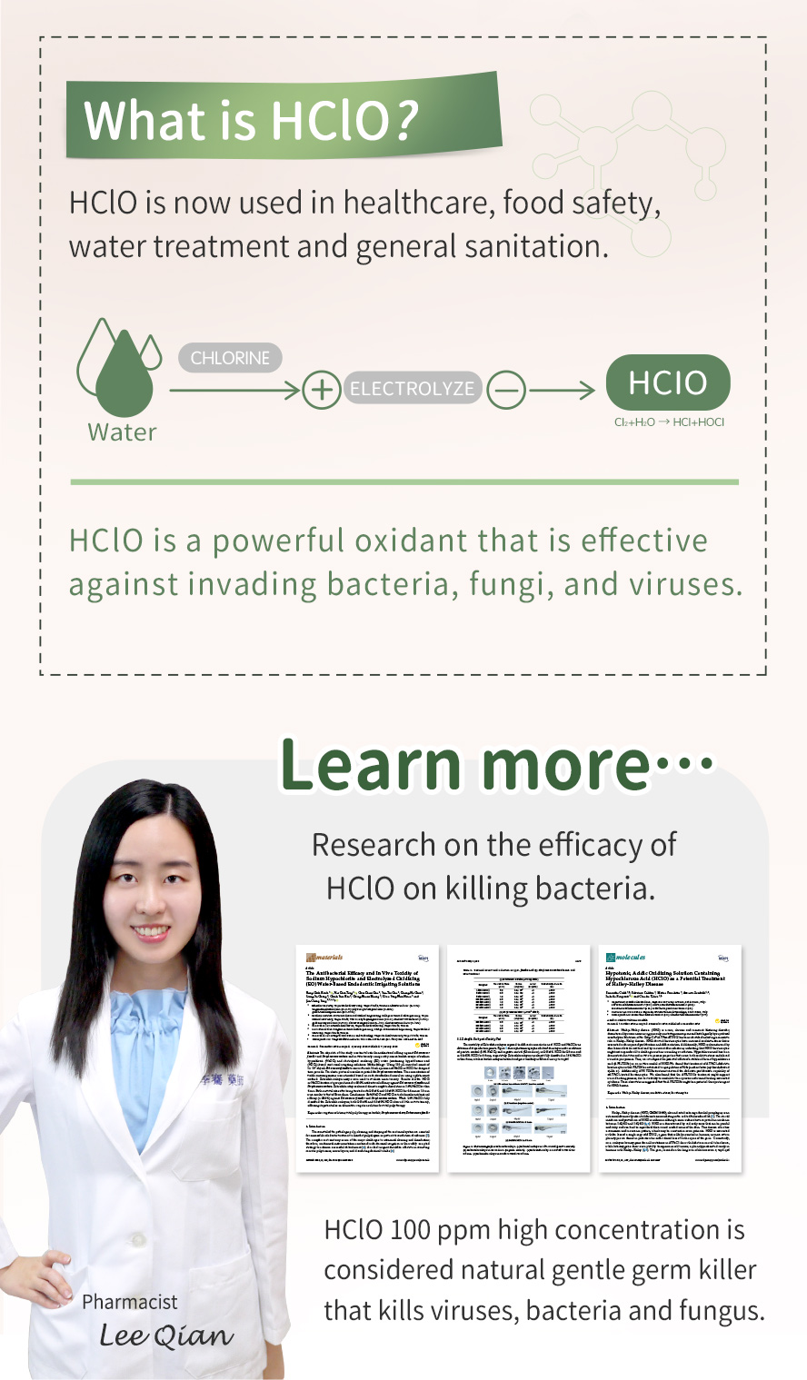 HOCL is non-toxic, no-fuming, non-synthetic, and safe for human and environment.