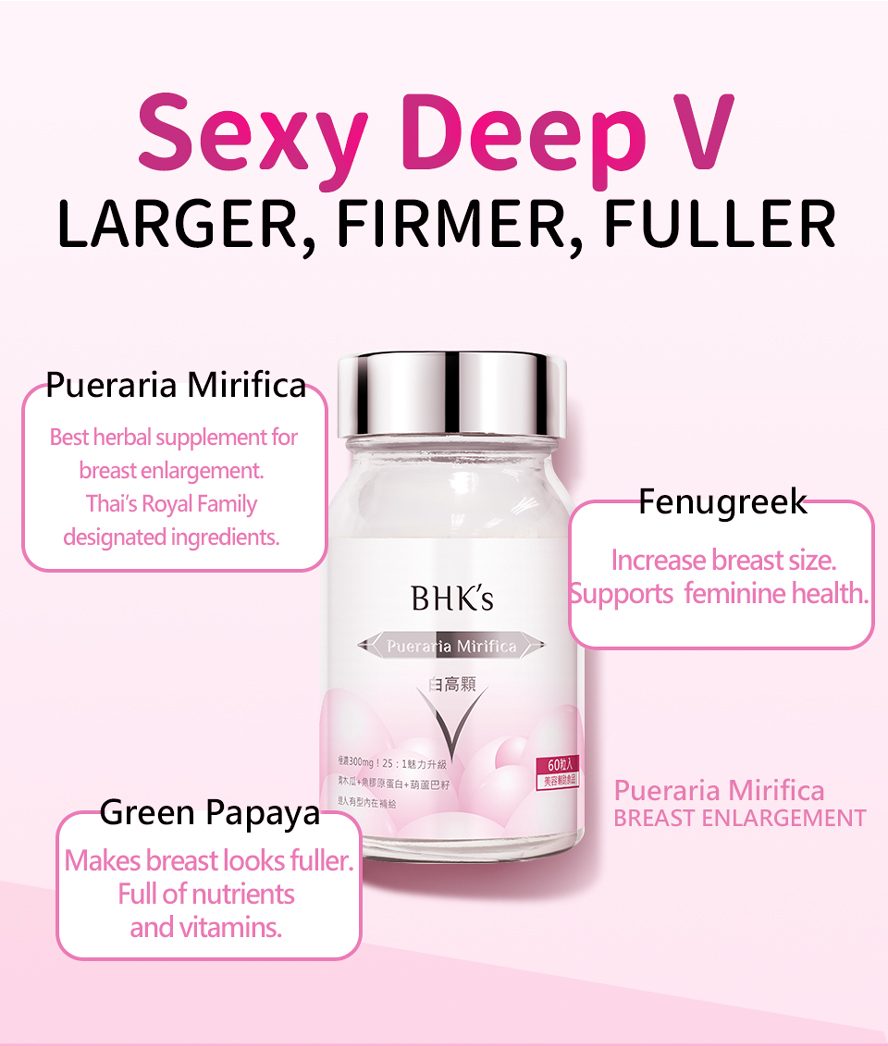 BHK's Pueraria Mirifica Collagen firms up and stimulates the growth of breast tissues just as a second youth